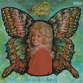 Love Is Like a Butterfly by Dolly Parton