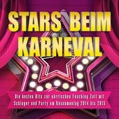 Stars beim Karneval – Die besten Hits zur närrischen Fasching Zeit mit Schlager und Party am Rosenmontag 2014 bis 2015 by Various Artists