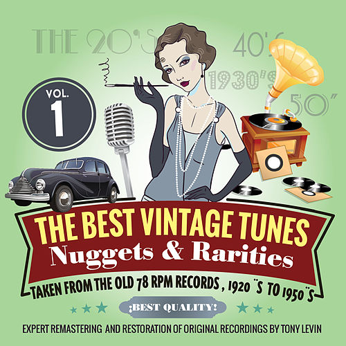 The Best Vintage Tunes. Nuggets & Rarities Vol. 1 by Various Artists