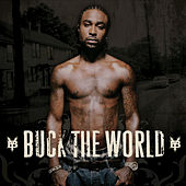 Buck The World by Young Buck