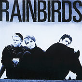 Rainbirds by The Rainbirds