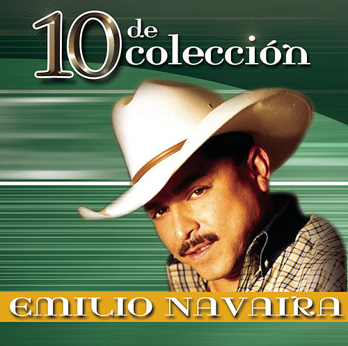 10 De Colección by Emilio Navaira