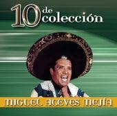 10 De Colección by Miguel Aceves Mejia