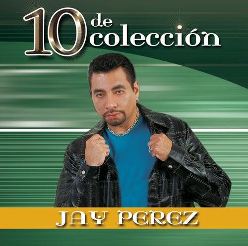 10 de Colección by Jay Perez
