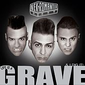 Life Is a Grave & I Dig It by Nekromantix