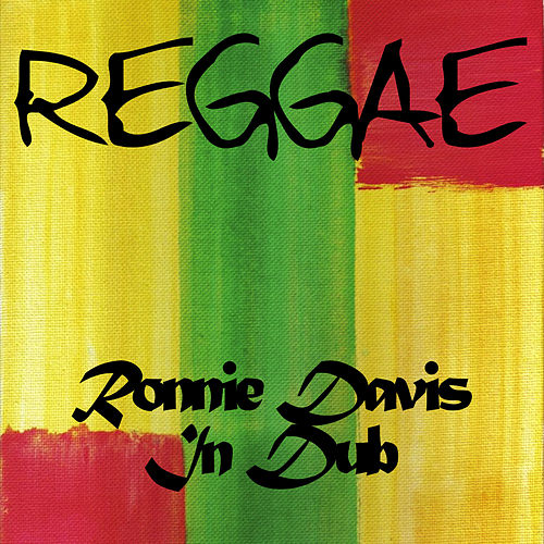 Ronnie Davis in Dub by Ronnie Davis