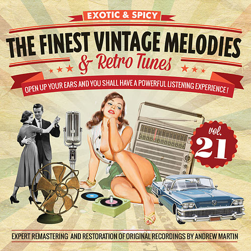 The Finest Vintage Melodies & Retro Tunes Vol. 21 by Various Artists