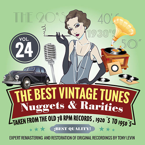 The Best Vintage Tunes. Nuggets & Rarities Vol. 24 by Various Artists