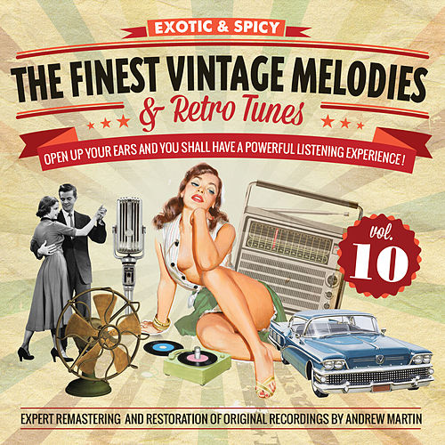 The Finest Vintage Melodies & Retro Tunes Vol. 10 by Various Artists