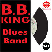 B. B. King's Blues Band by B.B. King