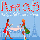 Paris Café - Delightful French Music by André Chegall's Accordians