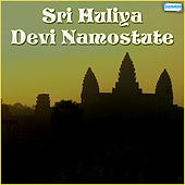 Sri Huliya Devi Namostute by Various Artists