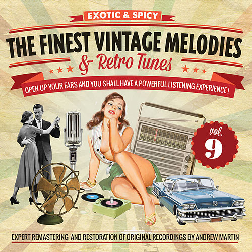 The Finest Vintage Melodies & Retro Tunes Vol. 9 by Various Artists