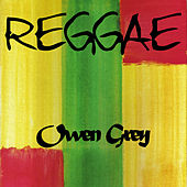 Reggae Owen Grey by Various Artists