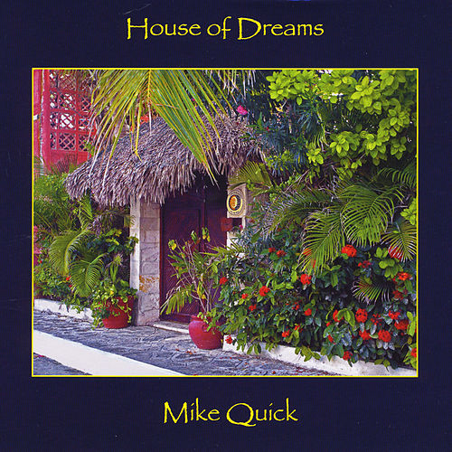 House of Dreams by Mike Quick