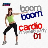 Boom Boom Cardio Hi-Speed Party, Vol. 1 (160 BPM Mixed Workout Music Ideal for Hi Impact) by Various Artists
