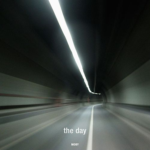 The Day Remixes by Moby
