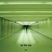 Be The One EP by Moby