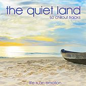 The Quiet Land (50 Chillout Tracks) by Various Artists