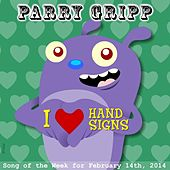 I Heart Hand Signs by Parry Gripp