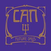 Future Days (Remastered) by Can
