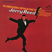 The Unbelievable Guitar & Voice of Jerry Reed by Jerry Reed