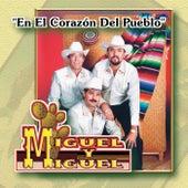 En el Corazon del Pueblo by Miguel Y Miguel