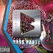 ADDIKTION Bass Party by Various Artists