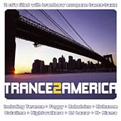 Trance 2 America by Various Artists