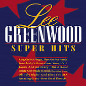 Super Hits by Lee Greenwood