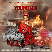 See Love Kills by Young Lox