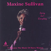 Spring Isn't Everything by Maxine Sullivan