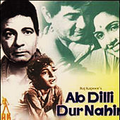 Ab Dilli Door Nahin (Original Motion Picture Soundtrack) by Various Artists