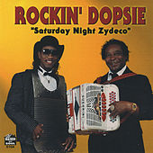 Saturday Night Zydeco by Rockin' Dopsie Jr.