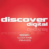 Clockwise (Remixes) by Bissen