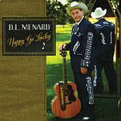 Happy Go Lucky by D.L. Menard
