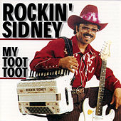My Toot Toot by Rockin'  Sidney