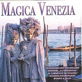 Magica Venezia by Various Artists