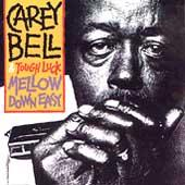 Mellow Down Easy by Carey Bell