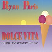 Dolce Vita by Ryan Paris