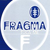 Toca Me by Fragma
