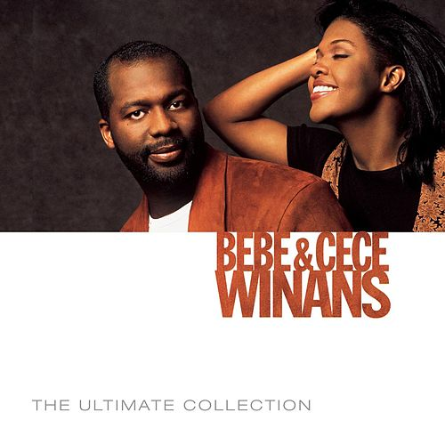 The Ultimate Collection by BeBe & CeCe Winans