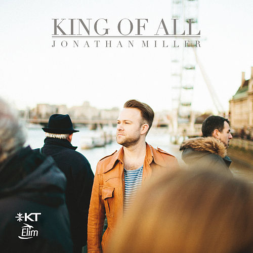 King of All by Jonathan Miller