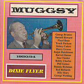 Dixie Flyer - Muggsy! 1950-54 by Muggsy Spanier