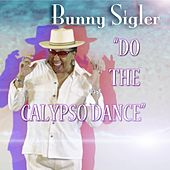 Do the Calypso Dance by Bunny Sigler