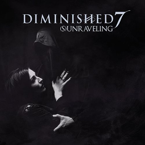 (S)unraveling [feat. Kristof Bathory] by Diminished 7