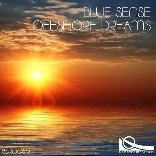 Offshore Dreams by Blue Sense