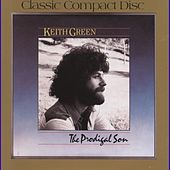The Prodigal Son by Keith Green