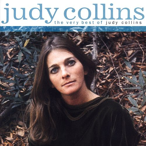 The Very Best Of Judy Collins by Judy Collins