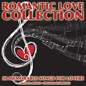Romantic Love Collection (50 Memorable Songs for Lovers) von Various Artists